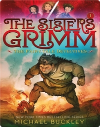 The Sisters Grimm: The Fairy-Tale Detectives