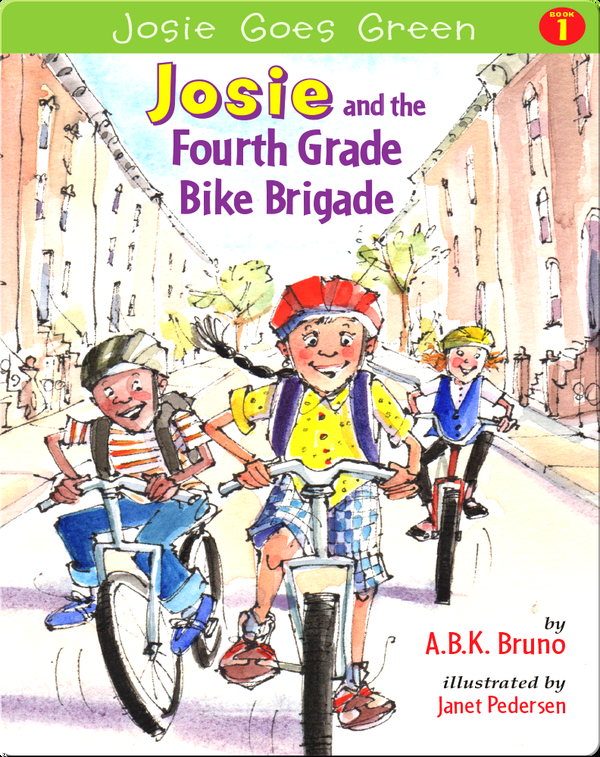Josie and the Fourth Grade Bike Brigade