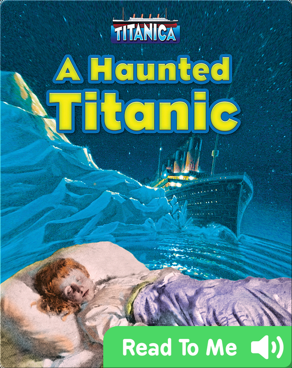 A Haunted Titanic