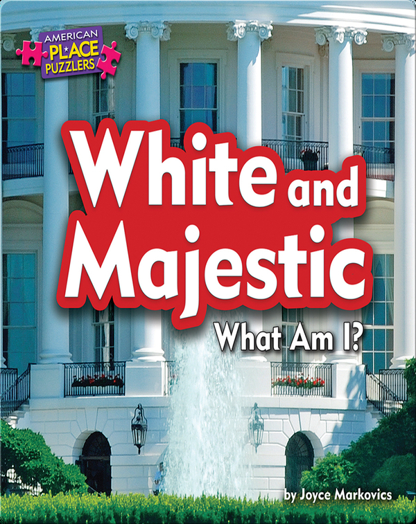 White and Majestic: What Am I?