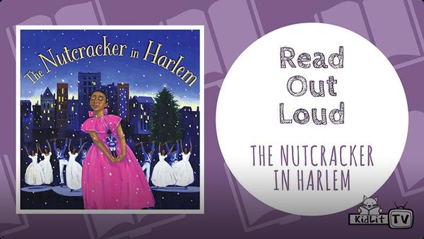 Read Out Loud | THE NUTCRACKER IN HARLEM