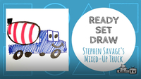 Ready Set Draw! | Stephen Savage's MIXED UP TRUCK!