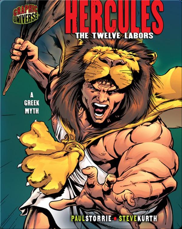 Hercules: The Twelve Labors [A Greek Myth]
