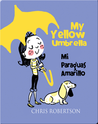 My Yellow Umbrella/ Mi Paraguas Amarillo