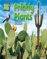 Prickly Plants: Stuck!