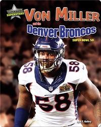 Von Miller and the Denver Broncos: Super Bowl 50