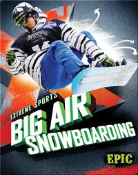 Big Air Snowboarding