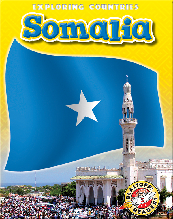 Exploring Countries: Somalia
