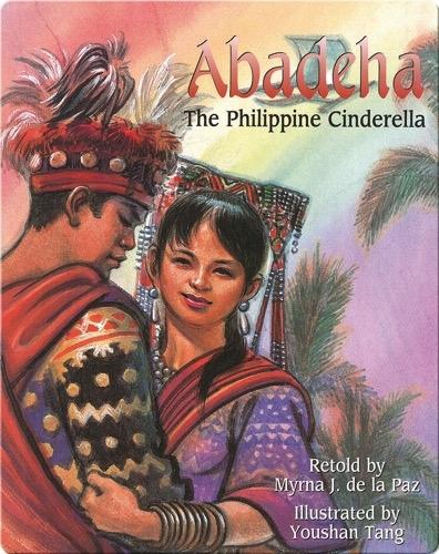 Abadeha: The Philippine Cinderella