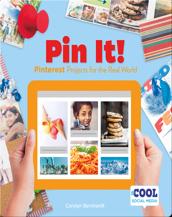 Pin It!: Pinterest Projects for the Real World