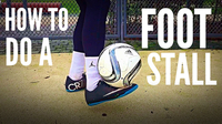 How to Do a Foot Stall (Soccer/Football Freestyle Trick)