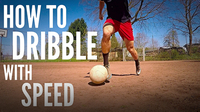 How to Dribble with Speed | 3 Step Guide