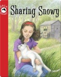 Sharing Snowy