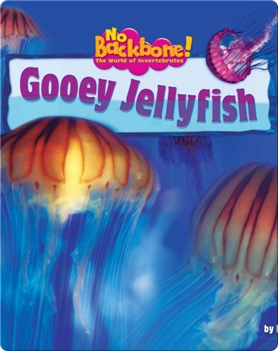 Gooey Jellyfish