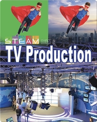 STEAM Guides in TV Production