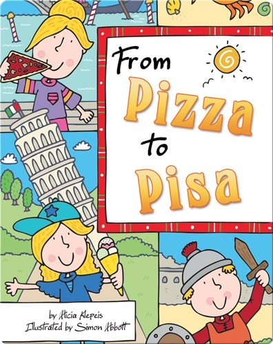 From Pizza to Pisa (Italy)