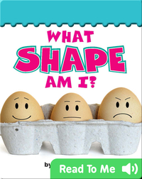 What Shape Am I?