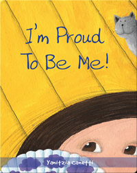 I'm Proud to Be Me!