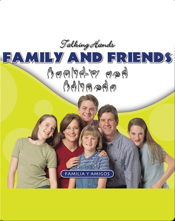 Family and Friends/Familia y Amigos