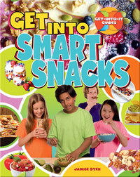 Get Into Smart Snacks