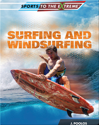 Surfing and Windsurfing