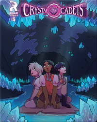 Crystal Cadets #5