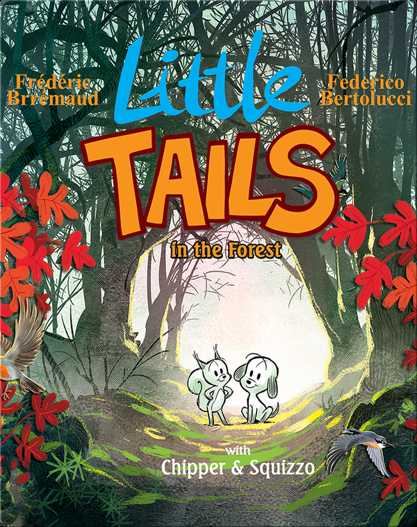 Little Tails In the Forest