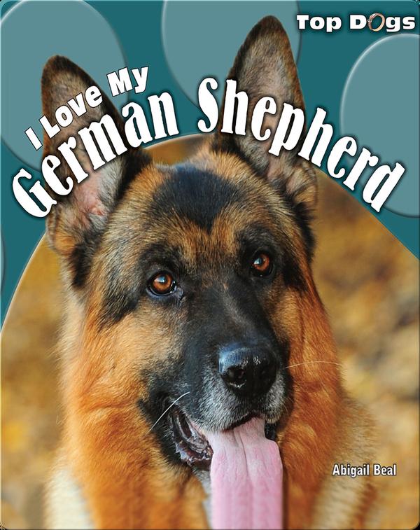 I Love My German Shepherd