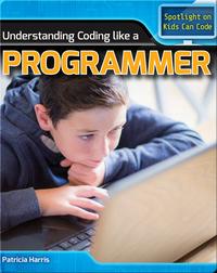 Understanding Coding Like a Programmer