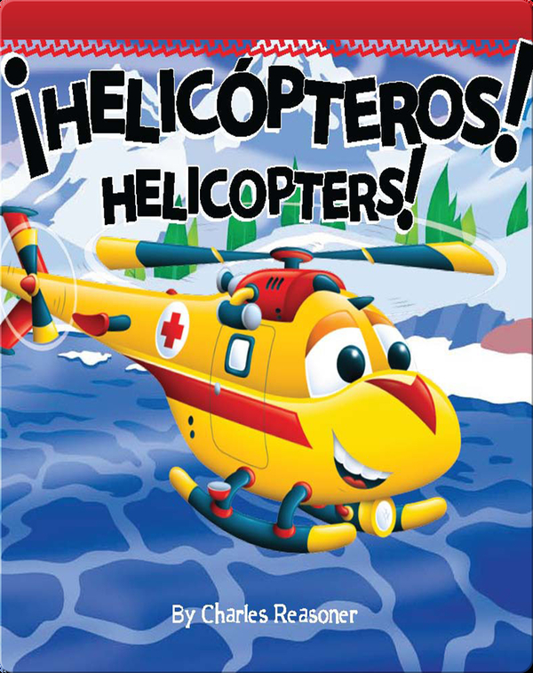¡Helicópteros! (Helicopters!)