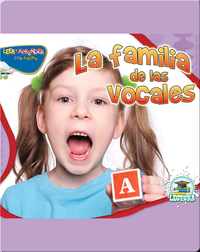 La Familia De Las Vocales (The Vowel Family)