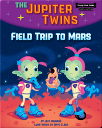 The Jupiter Twins: Field Trip to Mars