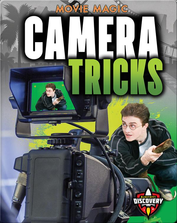 Camera Tricks