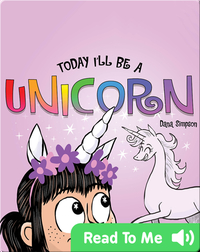 Today I'll Be a Unicorn