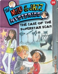 The Milo & Jazz Mysteries: The Case of the Superstar Scam