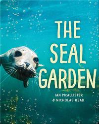 The Seal Garden