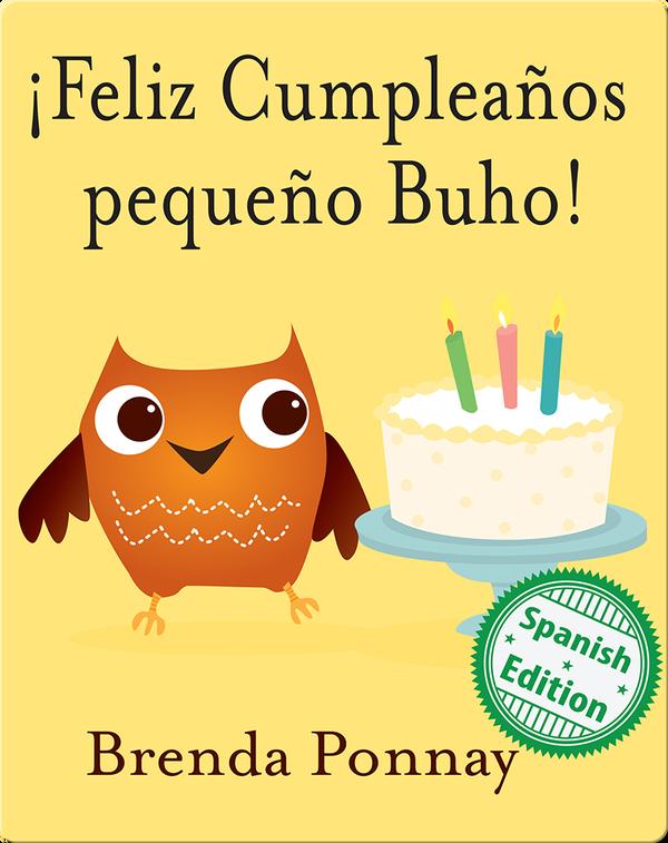 ¡Feliz Cumpleaños pequeño Buho!