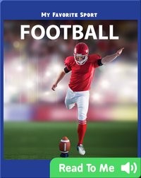 My Favorite Sport: Football