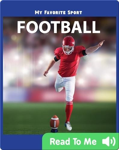My Favorite Sport: Football