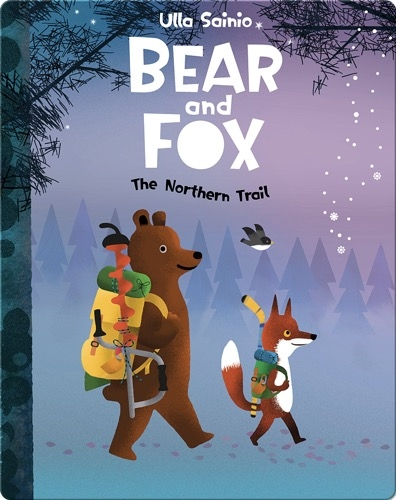 Bear and Fox: The Northern Trail