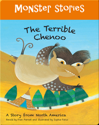 Monster Stories: The Terrible Chenoo