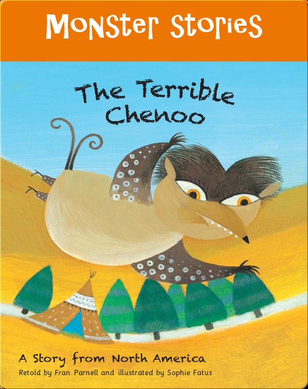 Monster Stories: The Terrible Chenoo