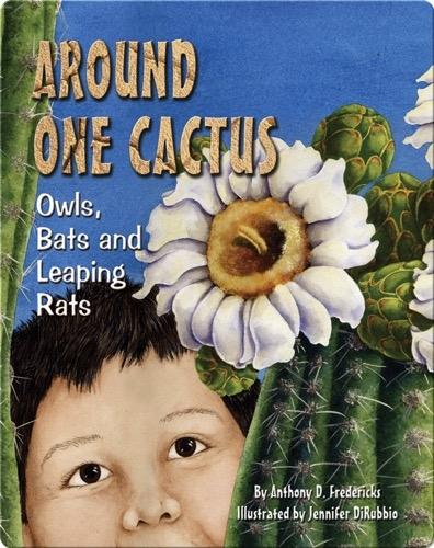 Around One Cactus