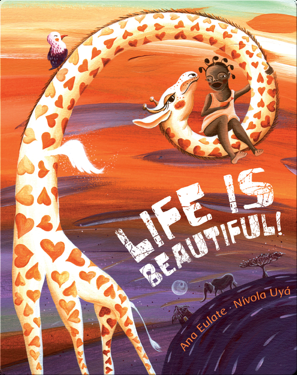 Life is Beautiful!