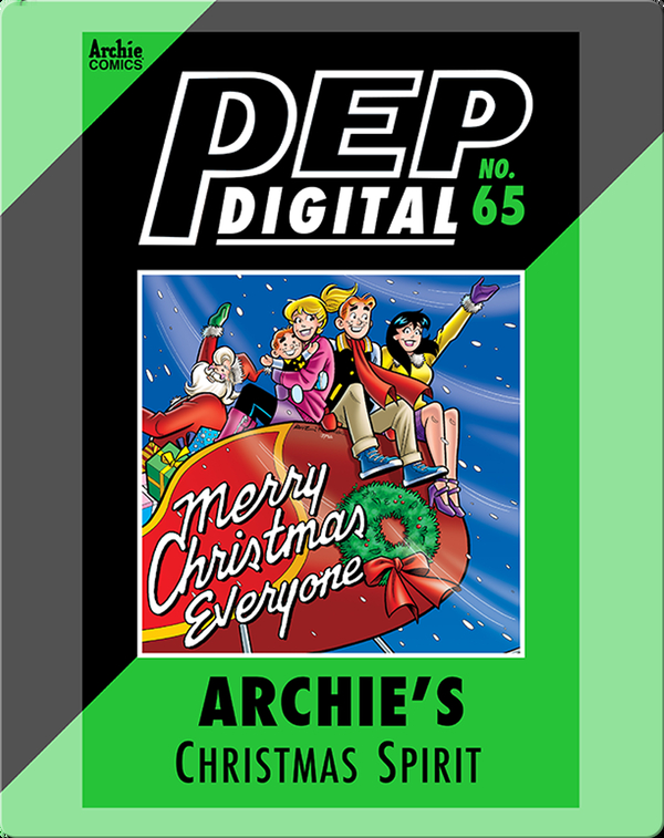Pep Digital Vol. 65: Archie's Christmas Spirit