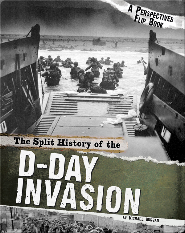Split History of the D-Day Invasion