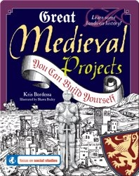 Great Medieval Projects