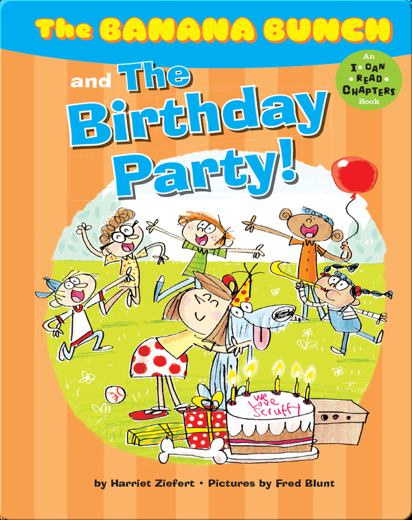 Banana Bunch and the Birthday Party