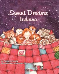 Sweet Dreams Indiana