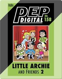 Pep Digital Vol. 158: Little Archie & Friends 2: Playdates